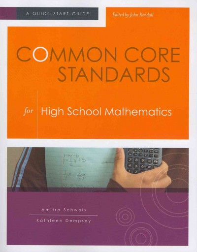 Common core standards for high school mathematics /
