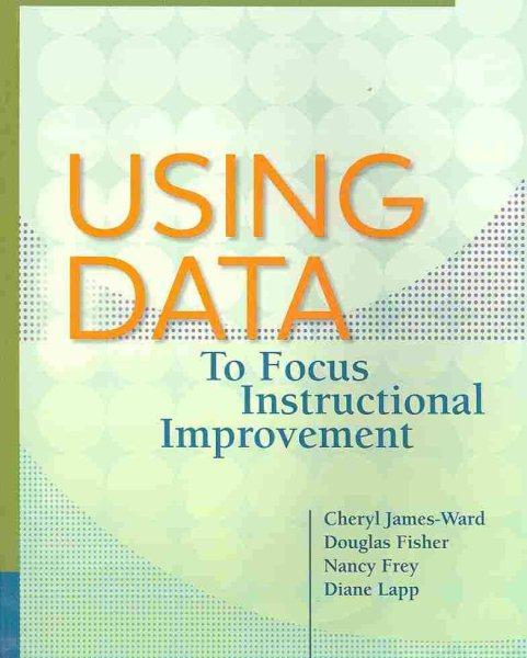 Using data to focus instructional improvement /