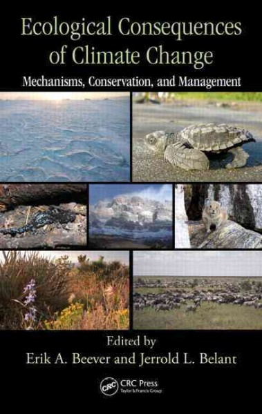 Ecological consequences of climate change : mechanisms, conservation, and management /