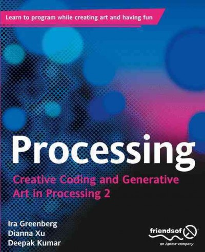 Processing : creative coding and generative art in Processing 2