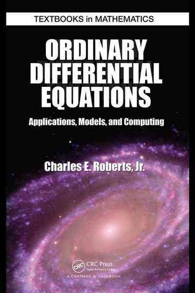 Ordinary differential equations : applications, models, and computing /