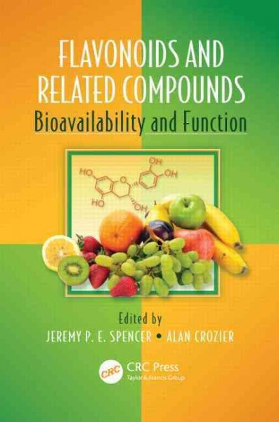 Flavonoids and related compounds : bioavailability and function