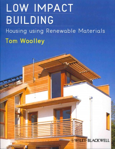 Low impact building : : housing using renewable materials