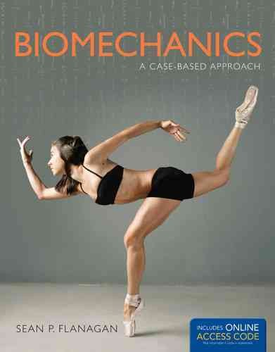 Biomechanics : a case-based approach /