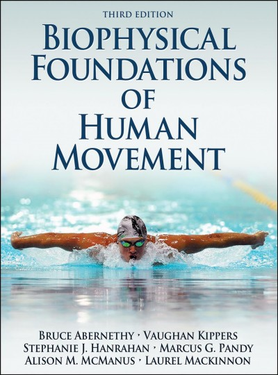 Biophysical foundations of human movement /