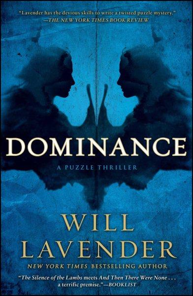 Dominance : : a puzzle thriller