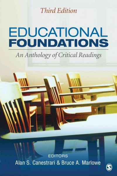 Educational foundations : an anthology of critical readings
