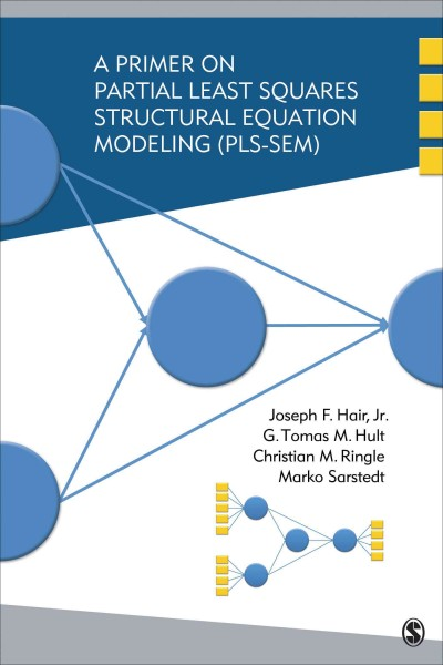 A primer on partial least squares structural equations modeling (PLS-SEM)