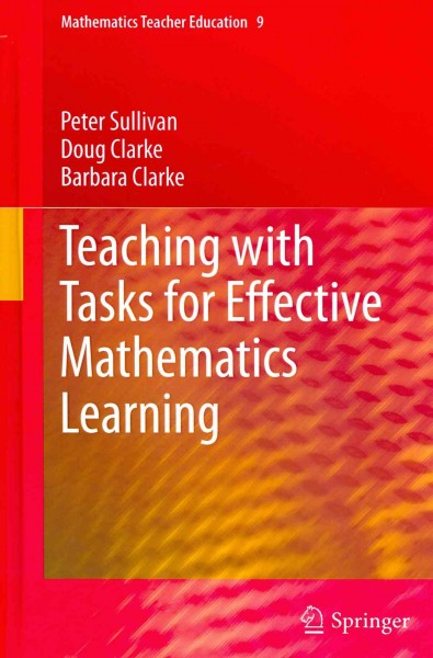 Teaching with tasks for effective mathematics learning /