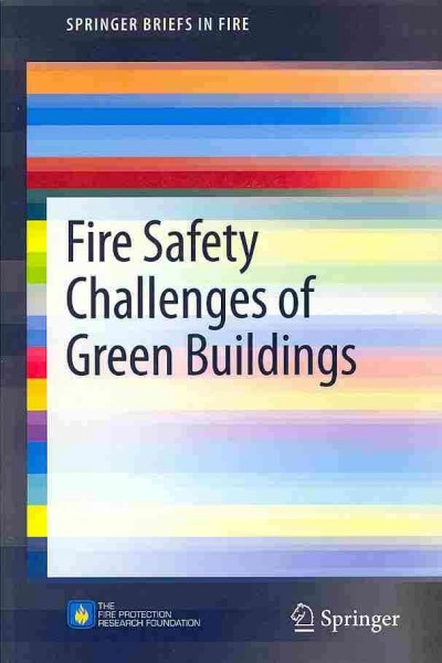 Fire safety challenges of green buildings /