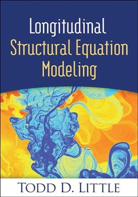 Longitudinal structural equation modeling /