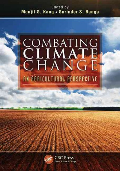 Combating climate change : an agricultural perspective /