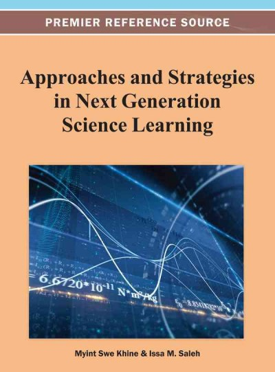 Approaches and strategies in next generation science learning /