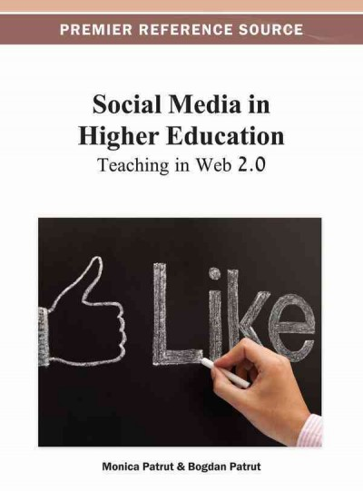 Social media in higher education : teaching in Web 2.0 /