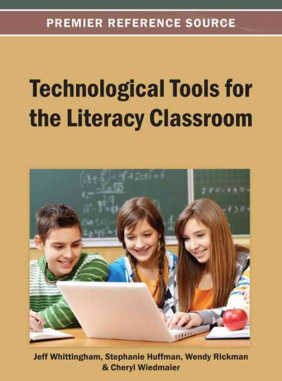 Technological tools for the literacy classroom /