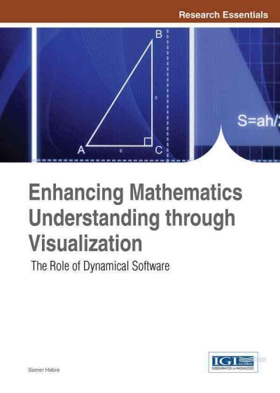 Enhancing mathematics understanding through visualization : the role of dynamical software /