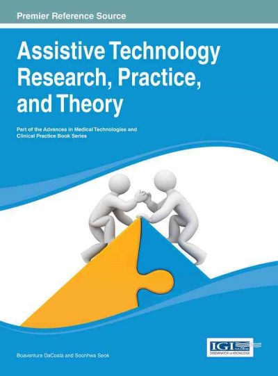 Assistive technology research, practice, and theory /