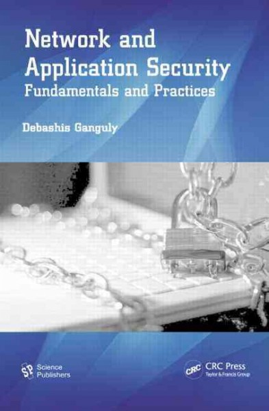 Network and application security fundamentals and practices /