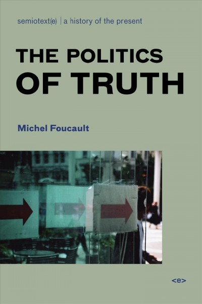 The politics of truth /