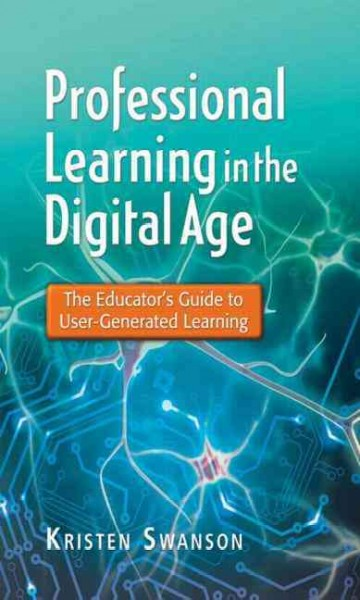Professional learning in the digital age : the educator