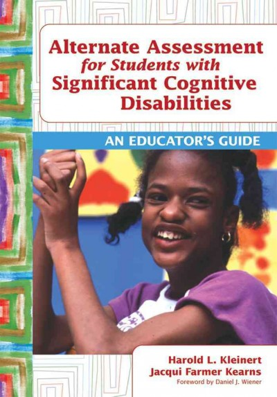 Alternate assessment for students with significant cognitive disabilities : an educator