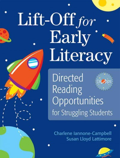 Lift-off for early literacy : directed reading opportunities for struggling students /