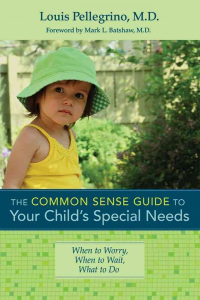 The common sense guide to your child