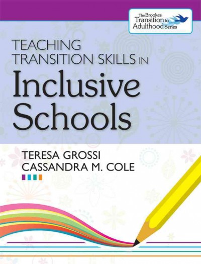 Teaching transition skills in inclusive schools /