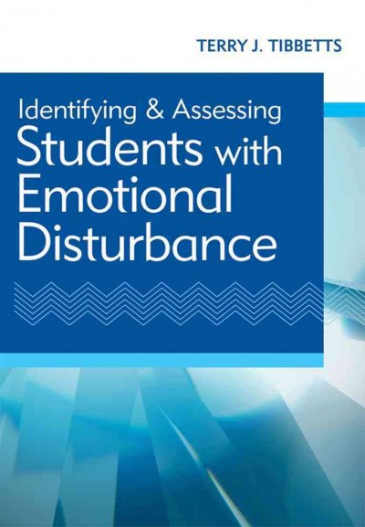 Identifying and assessing students with emotional disturbance /