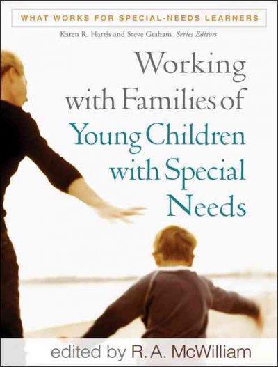 Working with families of young children with special needs /