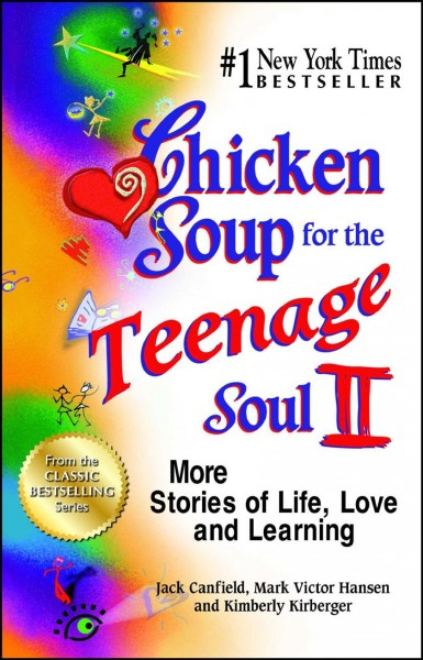 Chicken soup for the teenage soul II : : more stories of life- love and learning
