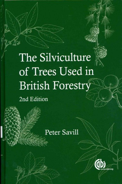 The silviculture of trees used in British forestry /