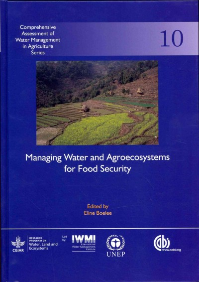 Managing water and agroecosystems for food security /