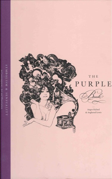 The purple book : symbolism & sensuality in contemporary art & illustration /