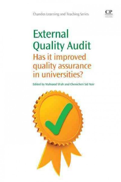 External quality audit : has it improved quality assurance in universities? /