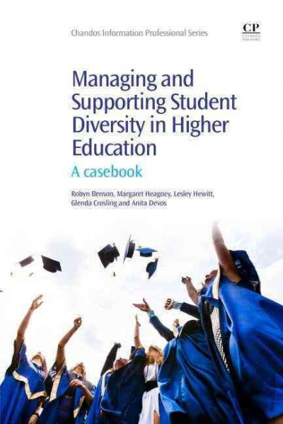 Managing and supporting student diversity in higher education : a casebook /
