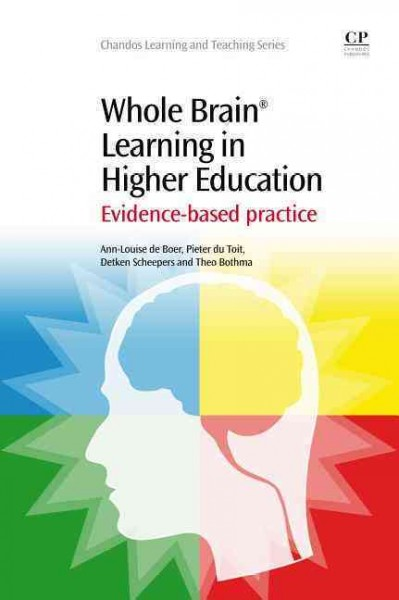 Whole brain learning in higher education : evidence-based practice /