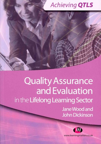 Quality assurance and evaluation in the lifelong learning sector /