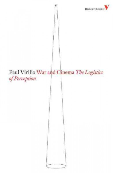 War and cinema : the logistics of perception /
