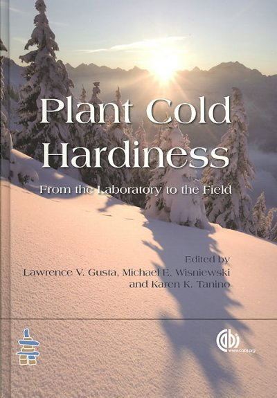 Plant cold hardiness : from the laboratory to the field /