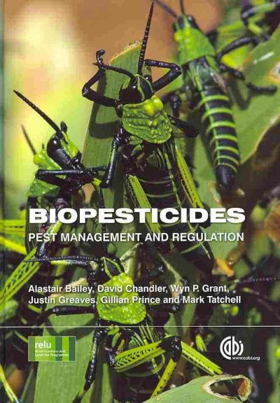 Biopesticides : pest management and regulation /