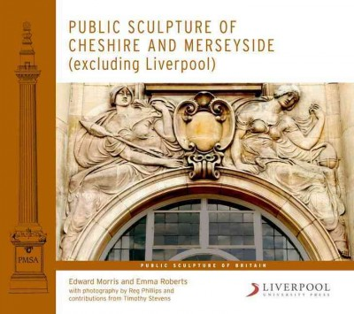 Public sculpture of Cheshire and Merseyside (excluding Liverpool) /