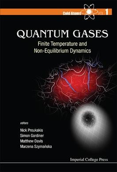 Quantum gases : finite temperature and non-equilibrium dynamics /