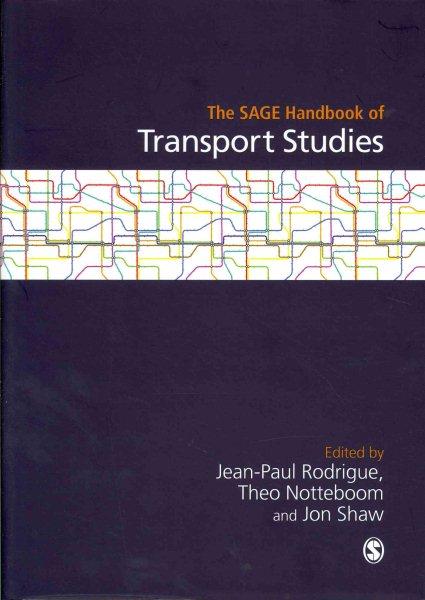 The SAGE handbook of transport studies