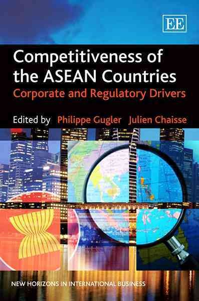 Competitiveness of the ASEAN countries:corporate and regulatory drivers