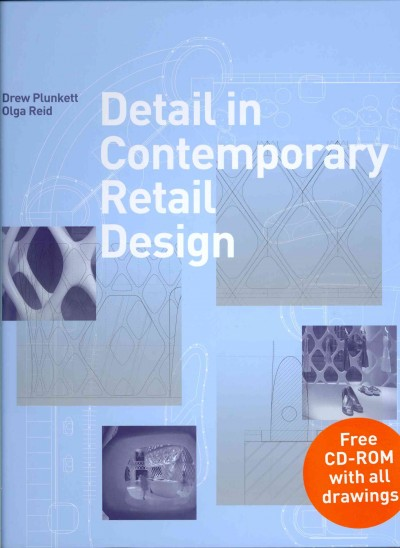 Detail in contemporary retail design /