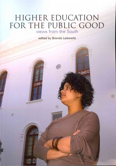 Higher education for the public good : views from the South /