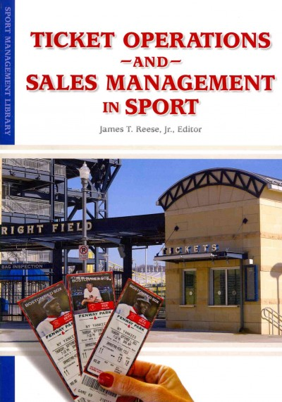 Ticket operations and sales management in sport /
