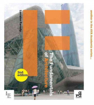 The fundamentals of architecture /