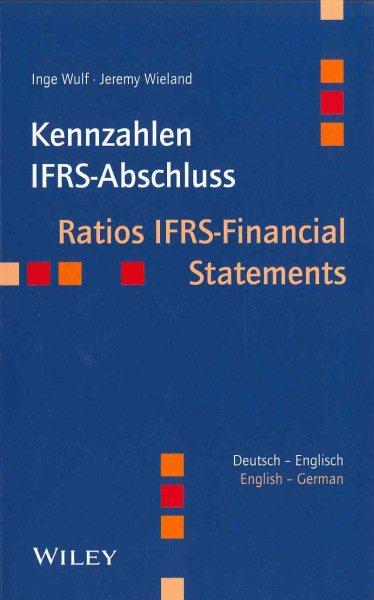 Kennzahlen IFRS-Abschluss = : ratios IFRS-financial statements
